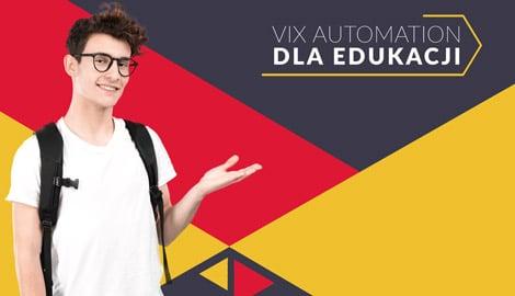 VIX Automation dla Edukacji